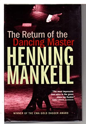THE RETURN OF THE DANCING MASTER.: Mankell, Henning.