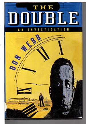 THE DOUBLE: An Investigation.: Webb, Don,