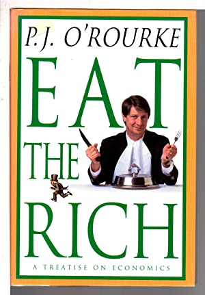 EAT THE RICH: A Treatise on Economics.