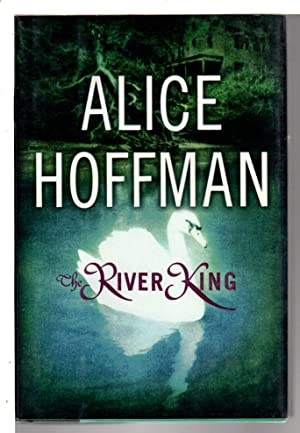 RIVER KING.: Hoffman, Alice.