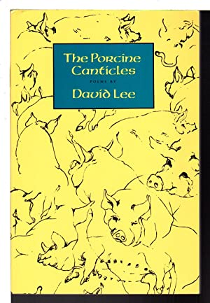 THE PORCINE CANTICLES.