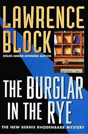 THE BURGLAR IN THE RYE.: Block, Lawrence.