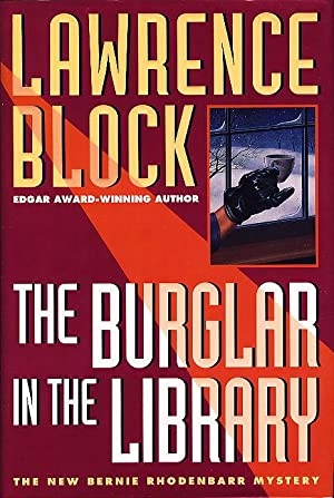 THE BURGLAR IN THE LIBRARY.: Block, Lawrence.