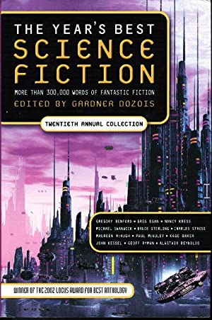 THE YEAR'S BEST SCIENCE FICTION: Twentieth (20th) Annual Collection.: Anthology, signed] ...