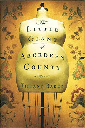 THE LITTLE GIANT OF ABERDEEN COUNTY.: Baker, Tiffany.
