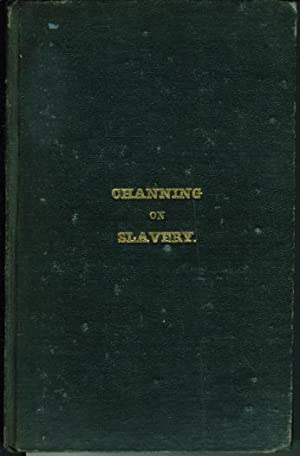 SLAVERY.: Channing, Willilam E. [1780-1842]