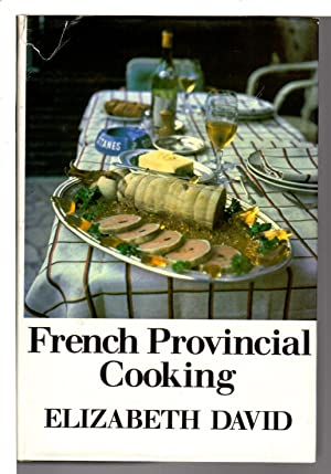 FRENCH PROVINCIAL COOKING.: David, Elizabeth (1913-1992)