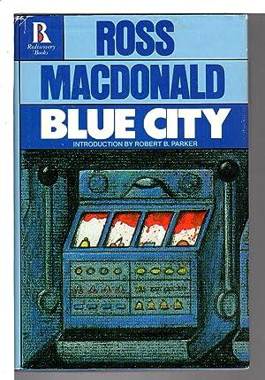 BLUE CITY.: Macdonald,.Ross (Kenneth Millar,