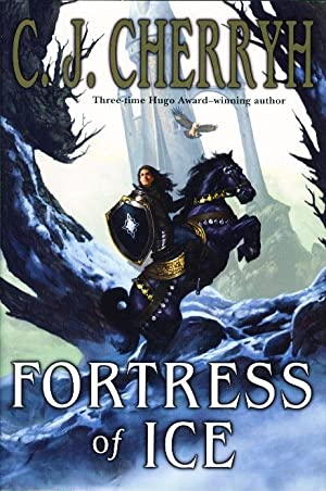FORTRESS OF ICE.: Cherryh, C.J.