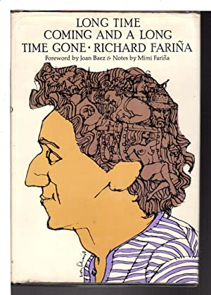 LONG TIME COMING AND A LONG TIME: Farina, Richard ;