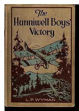 THE HUNNIWELL BOYS' VICTORY, #2 in series.: Wyman, L. P.