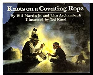 KNOTS ON A COUNTING ROPE.: John; Rand, Ted;