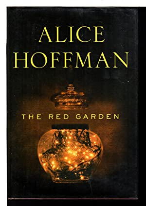 THE RED GARDEN.: Hoffman, Alice.