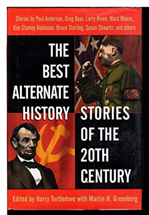 THE BEST ALTERNATE HISTORY STORIES OF THE: Anthology, signed] Turtledove,