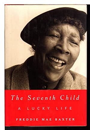 THE SEVENTH CHILD: A Lucky Life.