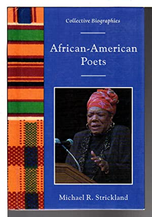 AFRICAN-AMERICAN POETS: Collective Biographies.: Strickland, Michael R.