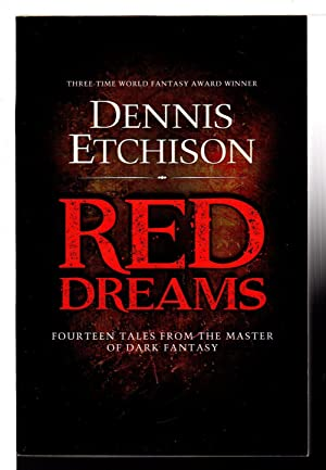 RED DREAMS: The Definitive Edition.