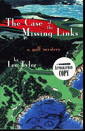 THE CASE OF THE MISSING LINKS: A: Tyler, Lee.