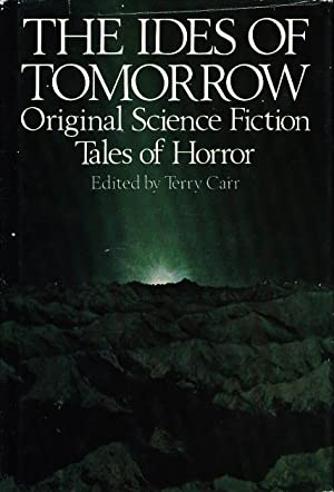 THE IDES OF TOMORROW: Original Science Fiction Tales of Horror.: Brennert, Alan, signed; Martin, ...