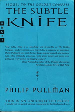 THE SUBTLE KNIFE: His Dark Materials, Book Two.