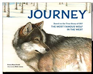 JOURNEY: Based on the True Story of OR7, the Most Famous Wolf in the West.