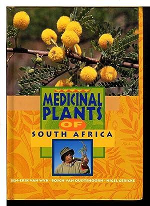 MEDICINAL PLANTS OF SOUTH AFRICA.: Van Wyk, Ben-Erik;