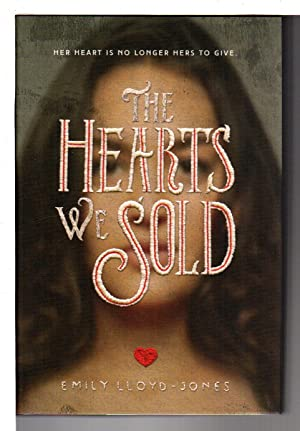 THE HEARTS WE SOLD.
