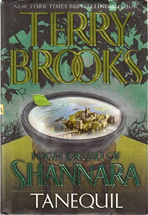 TANEQUIL: HIGH DRUID OF SHANNARA.: Brooks, Terry