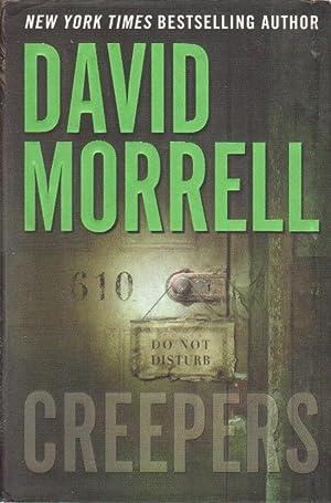 CREEPERS.: Morrell, David.