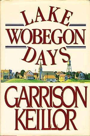 LAKE WOBEGON DAYS.: Keillor, Garrison.