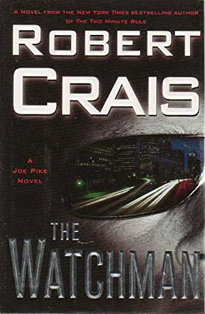 THE WATCHMAN.: Crais, Robert