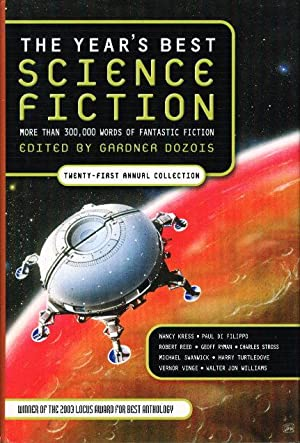 THE YEAR'S BEST SCIENCE FICTION: Twenty-first (21st) Annual Collection.: [Anthology, signed] ...