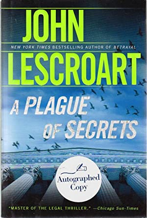 A PLAGUE OF SECRETS.: Lescroart, John.