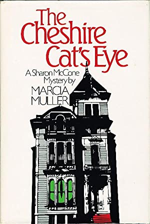 THE CHESHIRE CAT'S EYE.: Muller, Marcia.