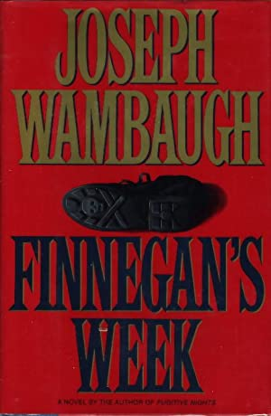 FINNEGAN'S WEEK.: Wambaugh, Joseph.