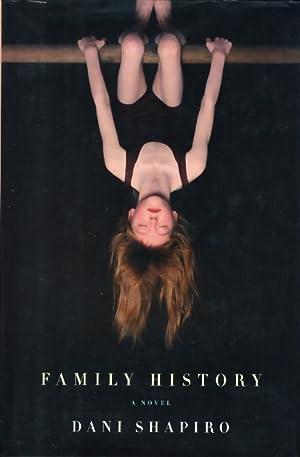 FAMILY HISTORY.: Shapiro, Dani.