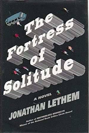 THE FORTRESS OF SOLITUDE.: Lethem, Jonathan.