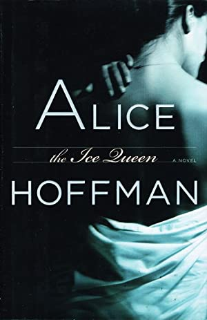THE ICE QUEEN.: Hoffman, Alice.