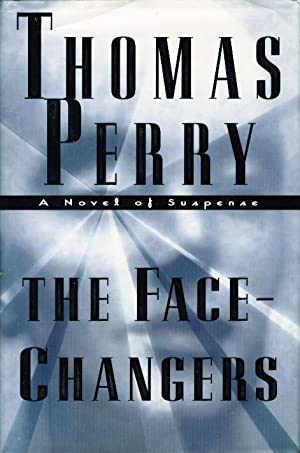 THE FACE-CHANGERS.: Perry, Thomas.