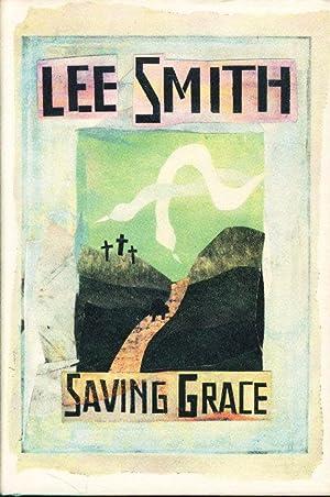 SAVING GRACE.: Smith, Lee