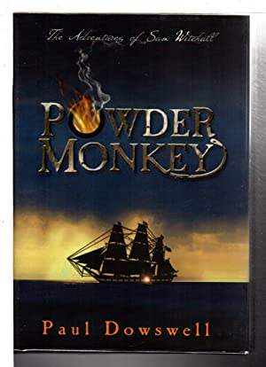 POWDER MONKEY: The Adventures of Sam Witchall.