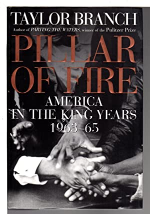 PILLAR OF FIRE: AMERICA IN THE KING YEARS 1963-65.