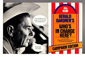 GERALD GARDNER'S WHO'S IN CHARGE HERE? Campaign Edition.