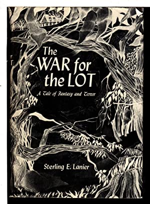 THE WAR FOR THE LOT: A Tale of Fantasy and Terror.