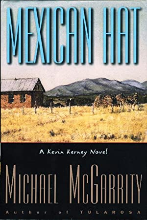MEXICAN HAT.: McGarrity, Michael.
