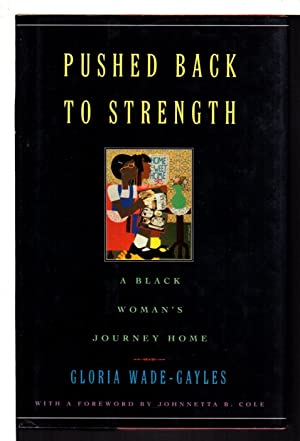 PUSHED BACK TO STRENGTH: A Black Woman's Journey Home
