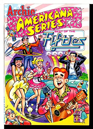 ARCHIE AMERICANA SERIES VOLUME 2: BEST OF THE FIFTIES.