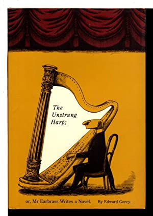 THE UNSTRUNG HARP or Mr. Earbrass Writes a Novel.