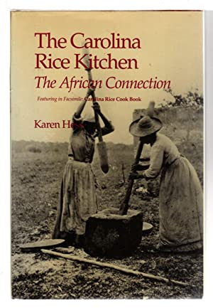THE CAROLINA RICE KITCHEN: The African Connection.