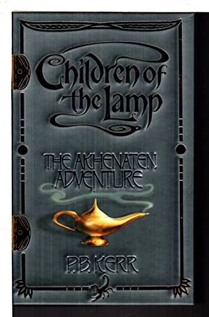 THE AKHENATEN ADVENTURE: Book One of Children of the Lamp.